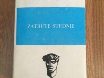 """""""Zatrute studnie"""" Kazimierz Truchanowski"""