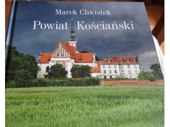 Piękny album Marek Chwistek - Powiat Kościański