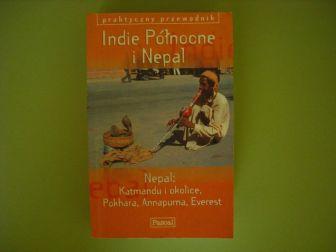 Praktyczny przewodnik - Indie Północne i Nepal