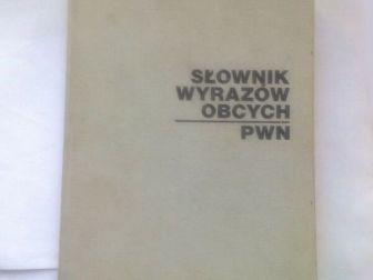 Słownik wyrazów obcych. PWN.